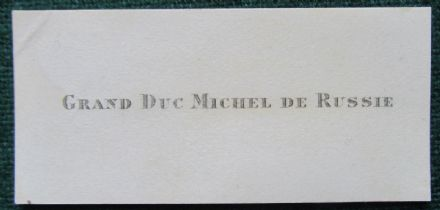 Grand Duke Michael Mikhailovich Romanov of Imperial Russia Antique Calling Card